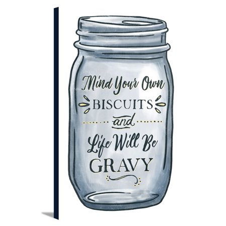 Mind Your Own Biscuits And Life Will Be Gravy Mason Jar Design