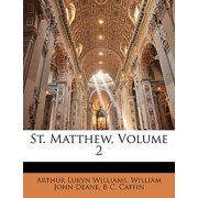St. Matthew, Volume 2