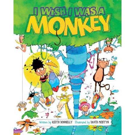 I Wish I Was a Monkey