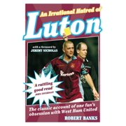 An Irrational Hatred of Luton - eBook
