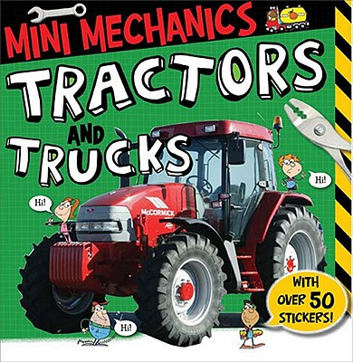 Mini Mechanics: Tractors and Trucks