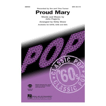 Hal Leonard Proud Mary SAB by Tina Turner Arranged by Kirby Shaw - Tina Turner Dresses For Sale