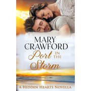 Hidden Hearts Novella: Port in the Storm (Paperback)