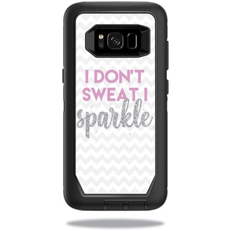 - Skin For OtterBox DefenderSamsung Galaxy S8 Case - i dont sweat i sparkle | Protective, Durable, and Unique Vinyl cover | Easy To Apply, Remove, and Change Styles