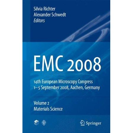 Emc 2008  Volume 2  Materials Science  14Th European Microscopy Congress 1 5 September 2008  Aachen  Germany