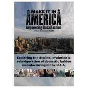 Make It In America: Empowering Global Fashion (2014) by