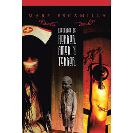 Historias De Amor, Horror Y Terror - eBook (Historias Para Halloween De Terror)