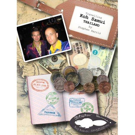 Travelling Koh Samui (Big Beaver Diaries) - eBook