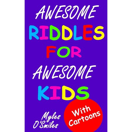 Awesome Riddles for Awesome Kids : Trick Questions, Riddles and Brain Teasers for Kids Age - Halloween Riddles For Math