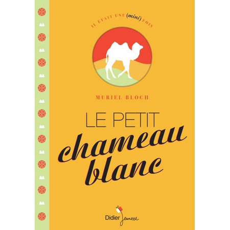 Les Vins Blancs - Le Petit Chameau blanc - eBook
