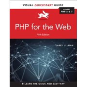 PHP for the Web : Visual QuickStart Guide