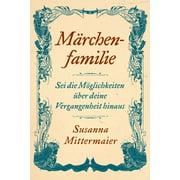 Märchenfamilie (Fairytale Family German) (Paperback)