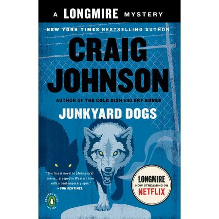 Junkyard Dogs : A Longmire Mystery