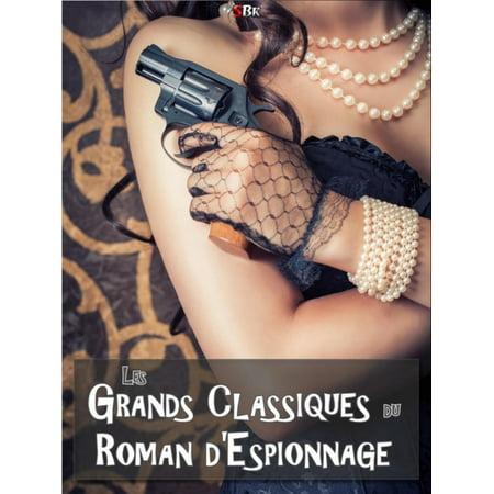 Les Grands Classiques du Roman d'Espionnage - eBook
