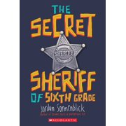 The Secret Sheriff of Sixth Grade (Paperback)