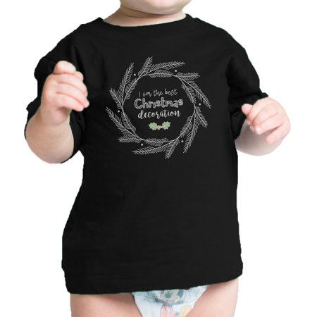I'm The Best Christmas Decoration Cute Baby Graphic Tee Baby