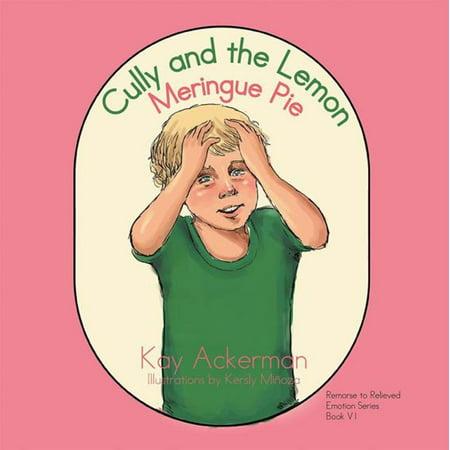 Cully and the Lemon Meringue Pie - eBook
