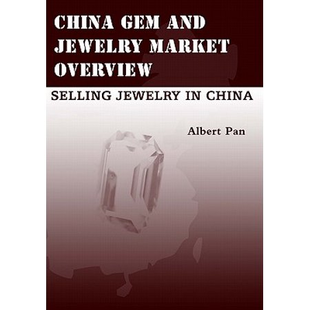 China Gem and Jewelry Market Overview : Selling Jewelry in