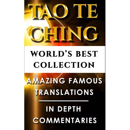 Tao Te Ching & Taoism For Beginners – World's Best Collection -