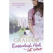 Easterleigh Hall at War (Paperback)