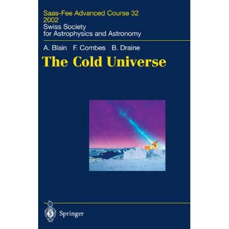 The Cold Universe: Saas-Fee Advanced Course 32, 2002. Swiss Society for Astrophysics and Astronomy - image 1 de 1