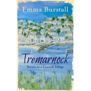 Tremarnock : Secrets in a Cornish Village