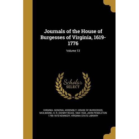 Journals of the House of Burgesses of Virginia, 1619-1776; Volume 13 - image 1 de 1