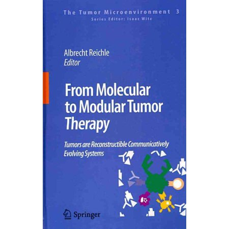 From Molecular To Modular Tumor Therapy