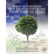 Plant Metabolites and Regulation under Environmental Stress - eBook
