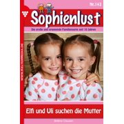 Sophienlust 143 - Familienroman - eBook