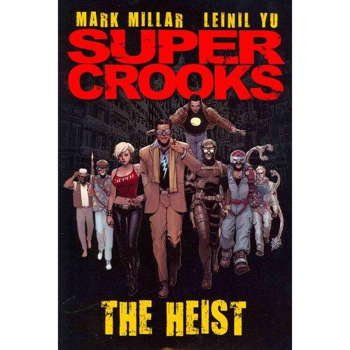 Supercrooks 1: The Heist