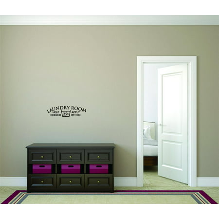 Wall Design Pieces Laundry Help Needed 5 Cents Apply Sign Housekeepin