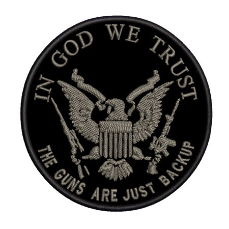 In God We Trust - The Guns Are Just Backup 3.5