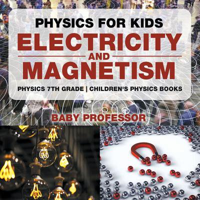 Halloween Story 7th Grade (Physics for Kids : Electricity and Magnetism - Physics 7th Grade Children's Physics)