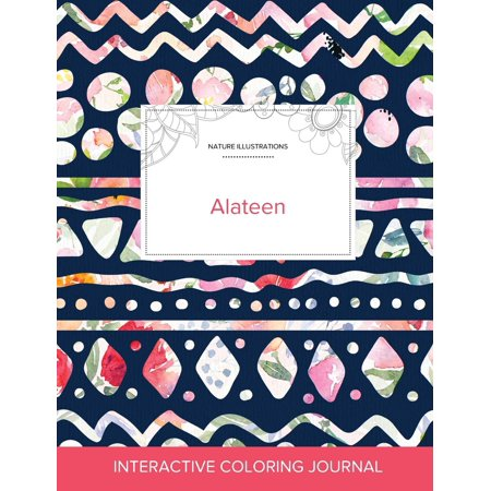 Adult Coloring Journal: Alateen (Nature Illustrations, Tribal Floral) (Paperback) - Tribal Coloring Pages