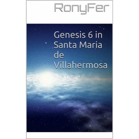 Genesis Santa (Genesis 6 in Santa Maria de Villa Hermosa - eBook)