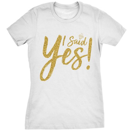 Womens I Said Yes Tshirt Cute Bride To Be Bachelorette Party Tee For Ladies](Funny Bachelorette Gifts)