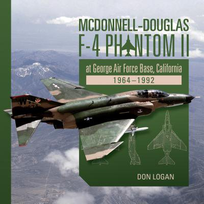 (McDonnell-Douglas F-4 Phantom II at George Air Force Base, California : 1964-1992)