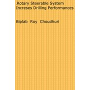 Rotary Steerable System Increses Drilling Performances - eBook