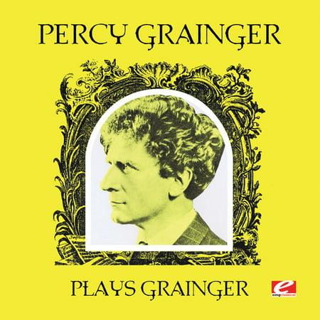 Percy Grainger Plays Grainger  Remaster