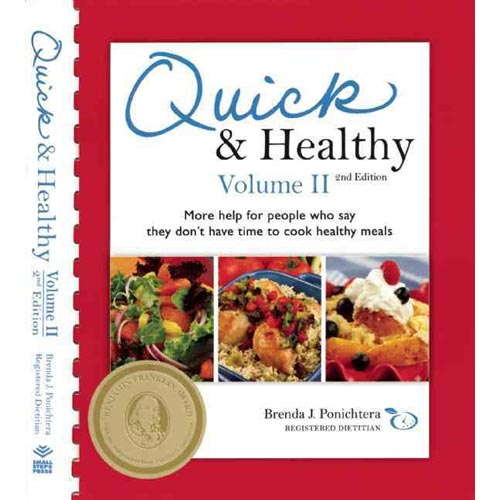 Quick & Healthy: More Help for People Who Say They Don't Have Time to Cook Healthy Meals