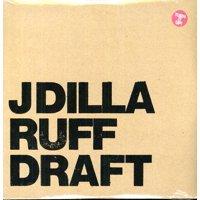 J Dilla - Ruff Draft - Vinyl