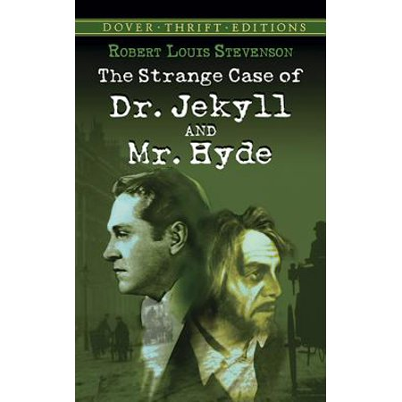 The Strange Case of Dr. Jekyll and Mr. Hyde (Jekyll Jekyll Hyde Jekyll Hyde Hyde Jekyll)