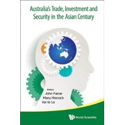 Australia's Trade, Investment and Security in the Asian Century - eBook