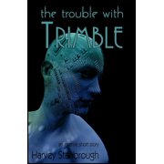 The Trouble with Trimble - eBook