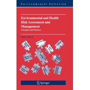 Environmental Pollution: Environmental and Health Risk Assessment and Management: Principles and Practices (Hardcover)