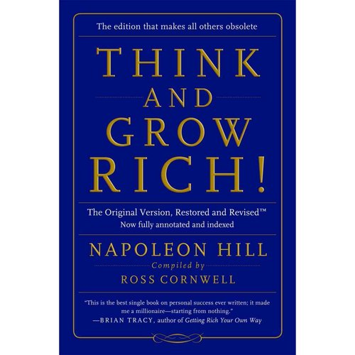 Think and Grow Rich! : The Original Version, Restored and Revised(tm)