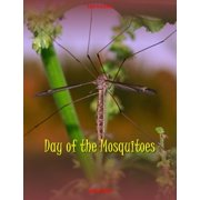 Ian's Gang: Day of the Mosquitoes - eBook