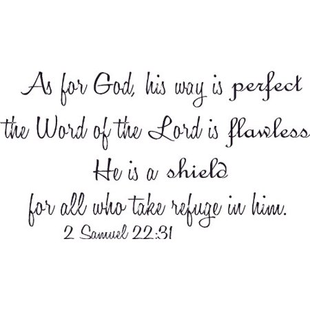 2 Samuel 22:31, Vinyl Wall Art, As for God, His Way Is Perfect, the Word of the Lord Flawless a Shield for All Who Take Refuge in