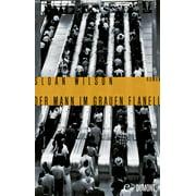 Der Mann im grauen Flanell - eBook